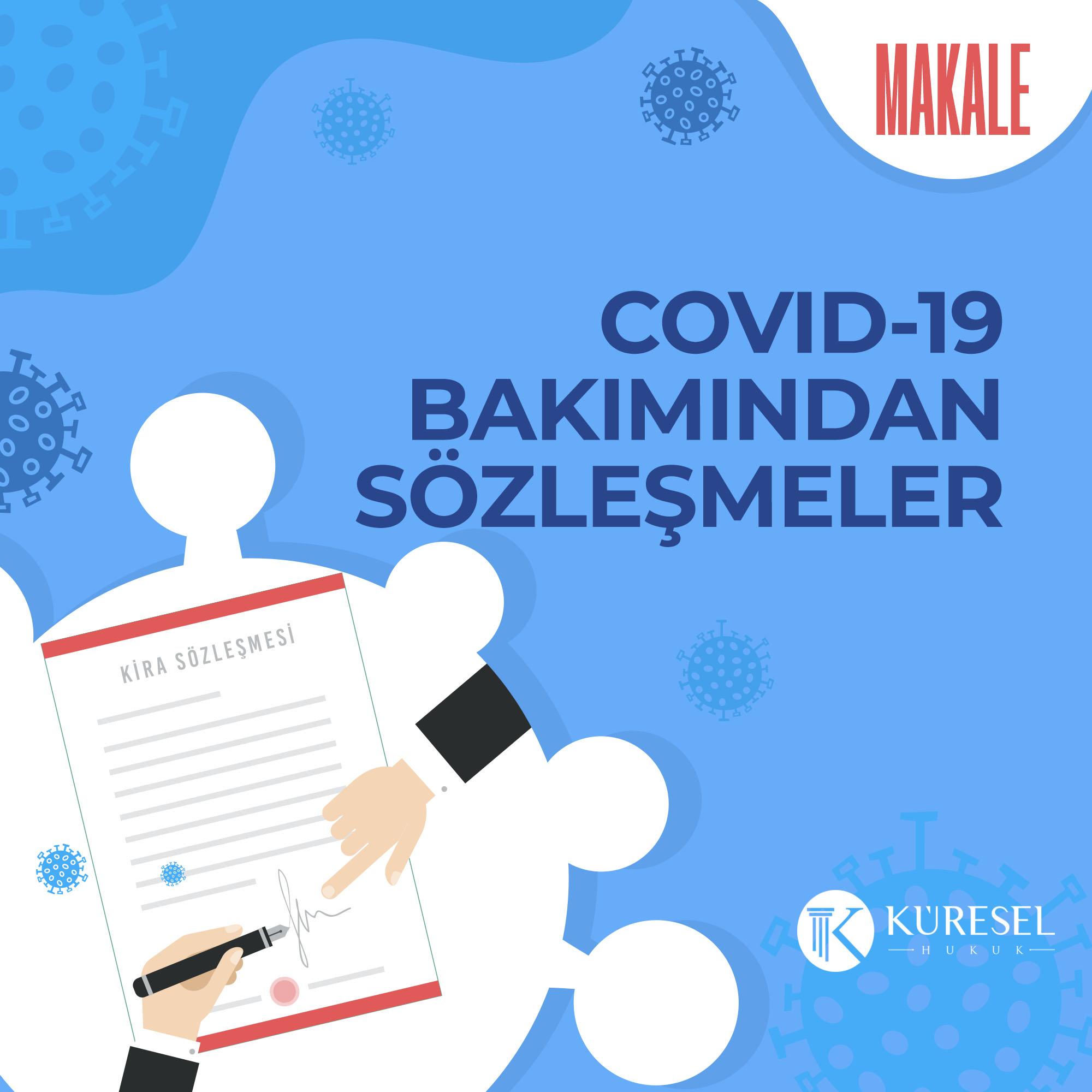 KİRA SÖZLEŞMELERİ Covid-19 , Mücbir Sebep